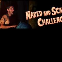 Naked and Scared